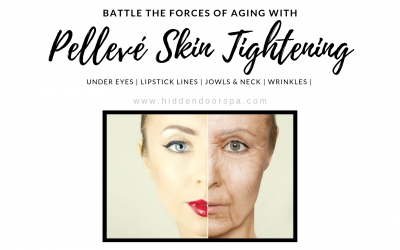 Battle the Forces of Aging with Pellevé Skin Tightening