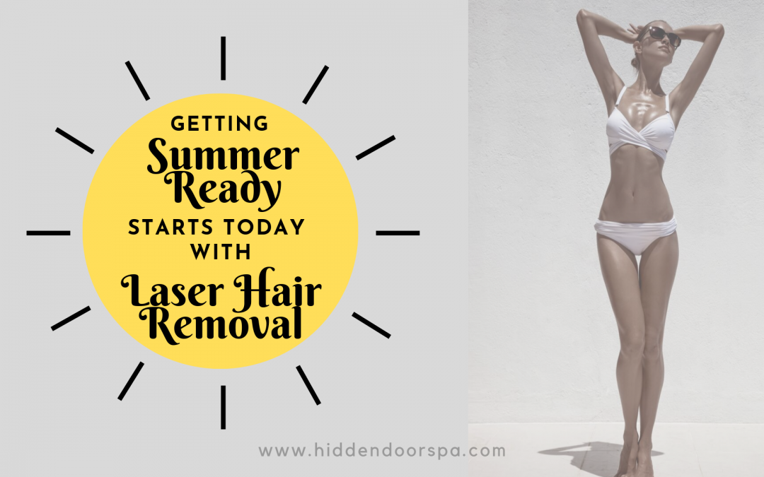 Getting Summer Ready with Laser Hair Removal
